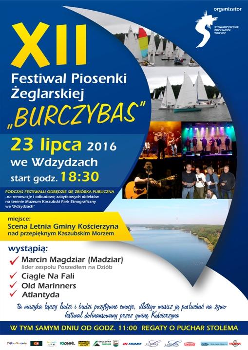 Plakat A3 XII festiwal piosenki żeglarskiej burczybas - lisakowski Stowarzyszenie Przyjaciół Wdzydz  wdzydze - 15.07.2016